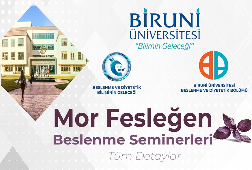 Mor Fesleğen Beslenme Seminerleri Serisi Biruni Üniversitesi